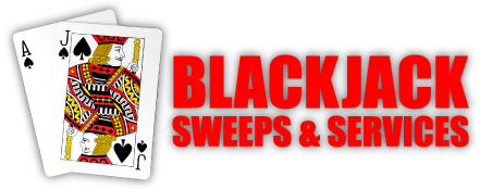 Blackjack Sweeps & Services